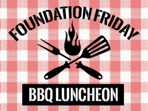 Foundation Friday BBQ Luncheon